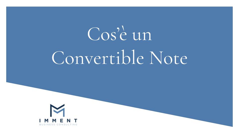 Cos'è un Convertible Note, finanza alternativa, finanza aziendale