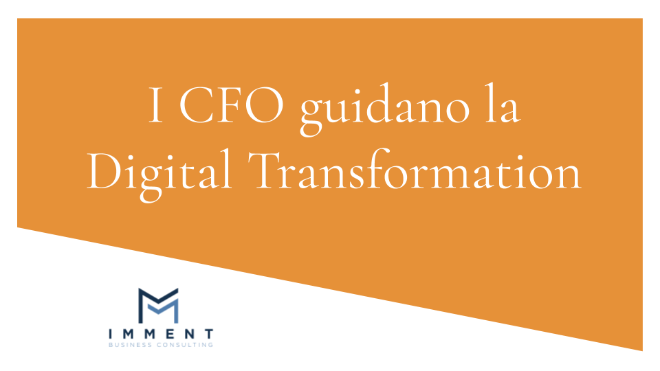 I CFO guidano la Digital Transformation, performance digital CFO