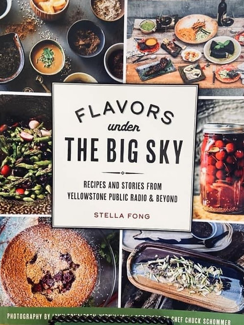 Flavors Under the Big Sky Cookbook