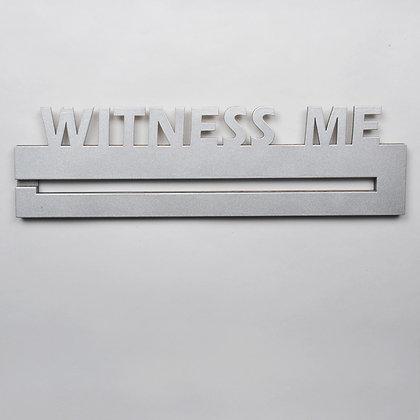 WITNESS ME Medal Display