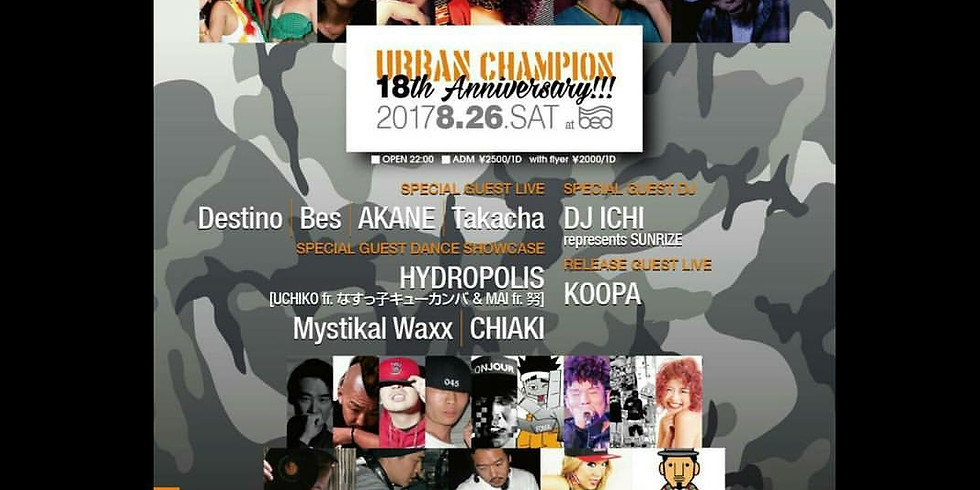 URBAN CHAMPION -18th Anniversary!!!