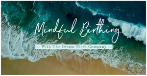 ocean waves by beach viewed from above. Mindful birthing with the Dream Birth Company