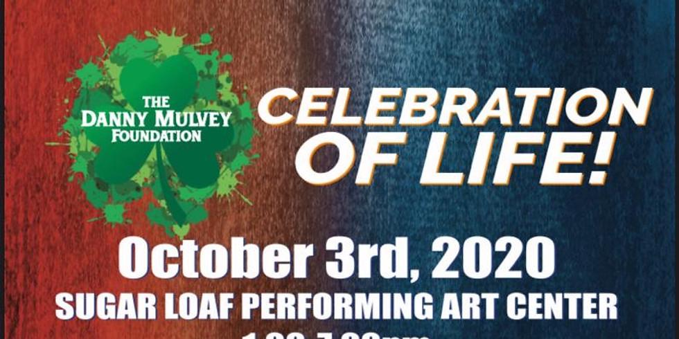Danny Mulvey Foundation - Celebration of Life!