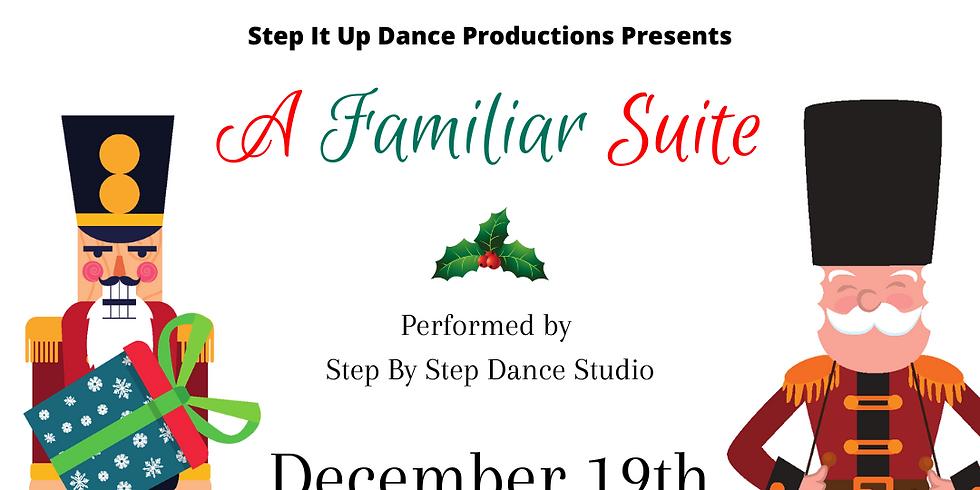 Step it Up Dance Studio's A Familiar Suite 3PM