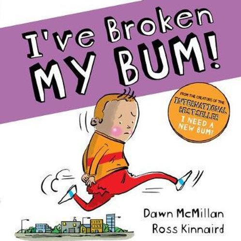 I've Broken My Bum (PB) Dawn McMillan