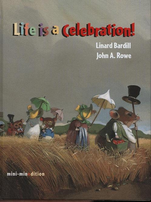 Life is a Celebration Linard Bardill