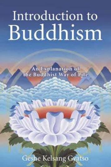 Introduction To Buddhism Guatso Kelsang Gyato
