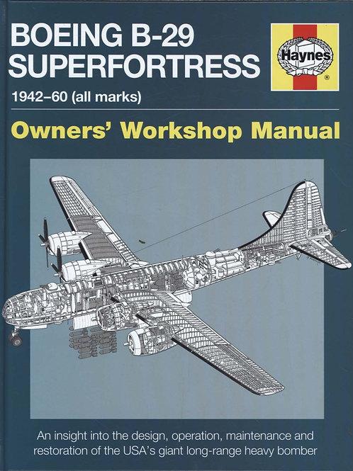 Boeing B 29 Superfortress Manual Chris Howlett