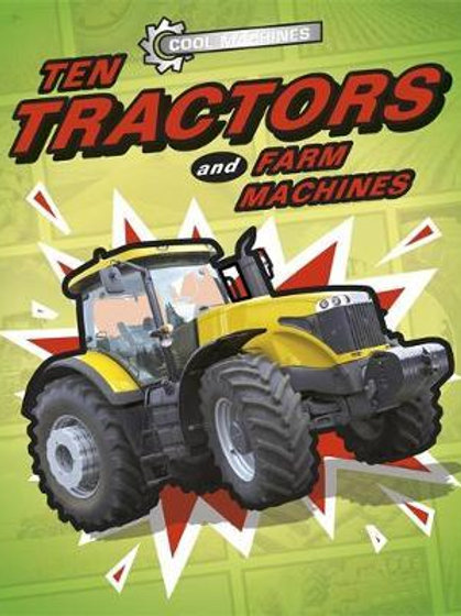 Cool Machines Ten Tractors & Farm JP Percy