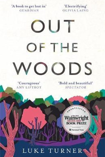 Out of the Woods Luke Turner