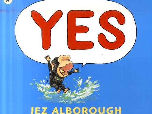 Yes Jez Alborough