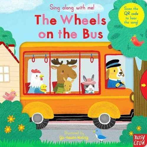 Sing Along With Me! The Wheels on the Bus Jo Berger