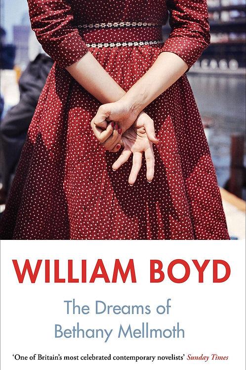Dreams of Bethany Mellmoth William Boyd
