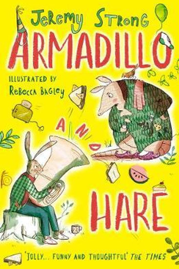 Armadillo and Hare: Small Tales from the Big Forest Jeremy Strong