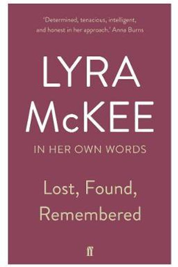 Lost, Found, Remembered Lyra McKee