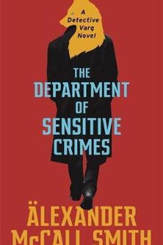 Department of Sensitive Crimes: A Detective Varg novel Smith Alexander McCall
