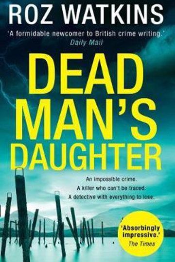 Dead Man's Daughter Roz Watkins