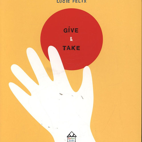 Give & Take Board Book Lucie Felix