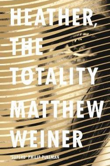 Heather, The Totality Matthew Weiner