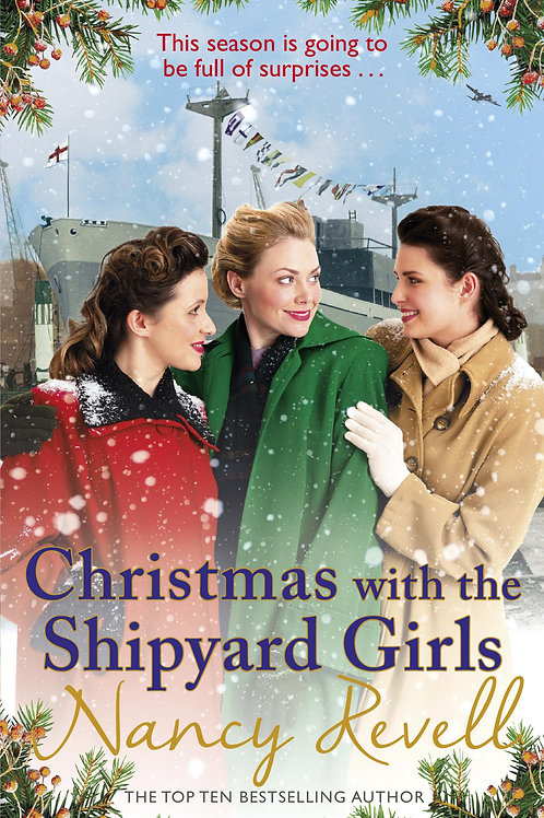 Christmas with the Shipyard Girls: Shipyard Girls 7 Nancy Revell