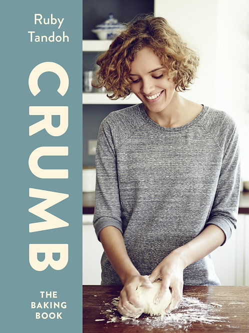 Crumb The Baking Book Ruby Tandoh