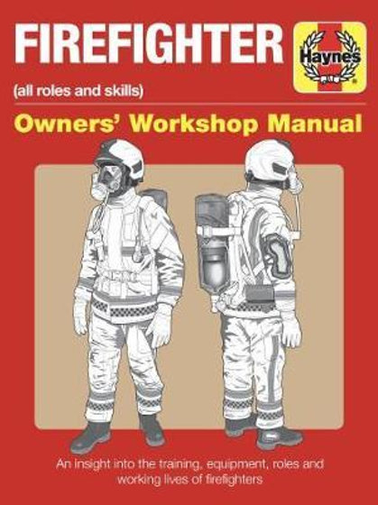 Firefighter Manual: All roles and skills Duncan J White