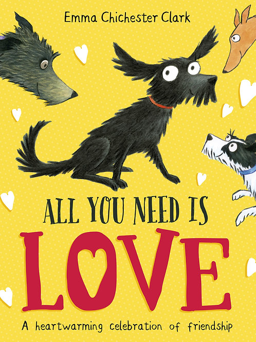 All You Need Is Love Clark Emma Chichester