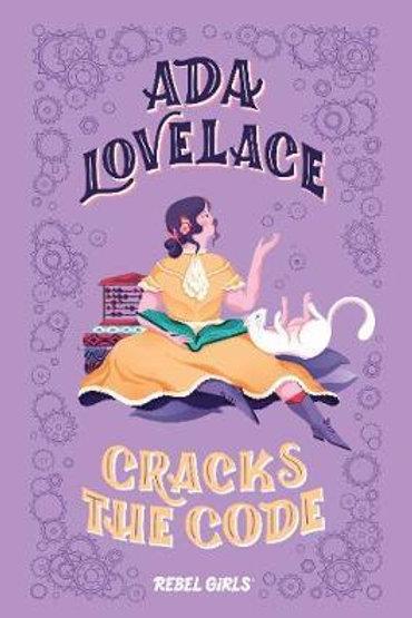 Ada Lovelace Cracks The Code Girls Rebel