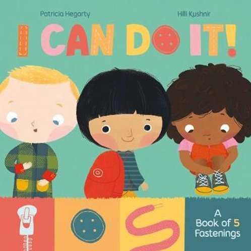 I Can Do It A Book Of Fastenings Patricia Hegarty