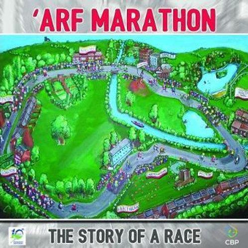 'Arf Marathon: The Story of a Race  N\A