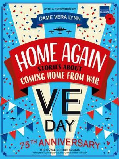Home Again: Stories About Coming Home From War Tony Bradman
