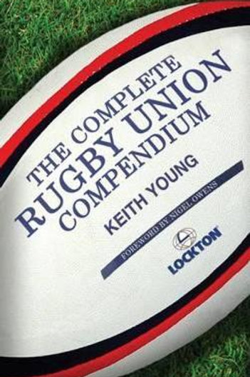 Complete Rugby Union Compendium Keith Young