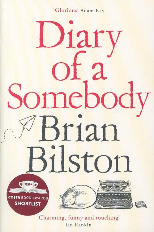 Diary of a Somebody Brian Bilston