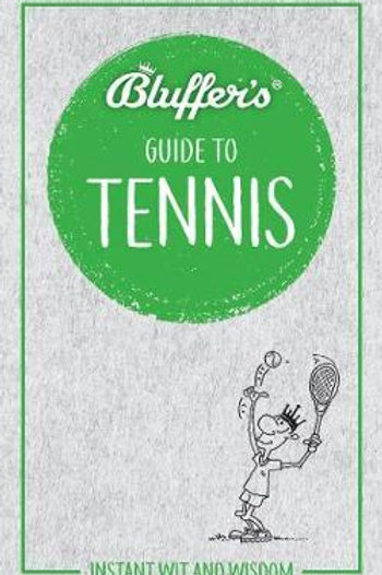 Bluffer's Guide To Tennis Dave Whitehead