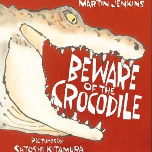 Beware of the Crocodile Martin Jenkins