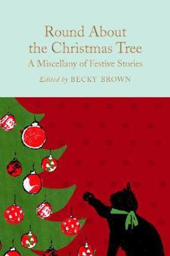 Round About The Christmas Tree  ,