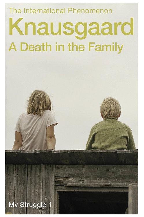 Death In The Family Karl Ove Knausgaard