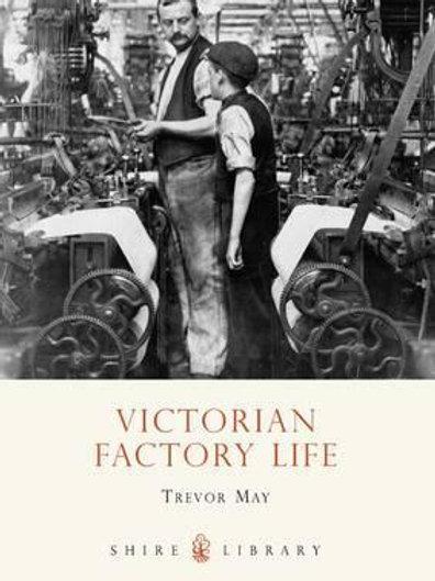 SLI:496 Victorian Factory Life Trevor May