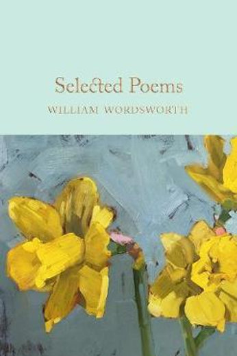 Selected Poems William Wordsworth