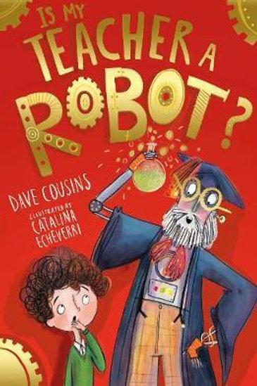 Is My Teacher A Robot? Dave Cousins