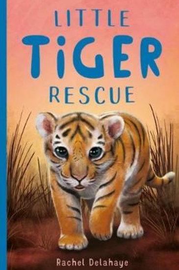 Little Tiger Rescue Rachel Delahaye
