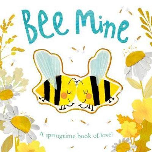 Bee Mine: A springtime book of love Patricia Hegarty