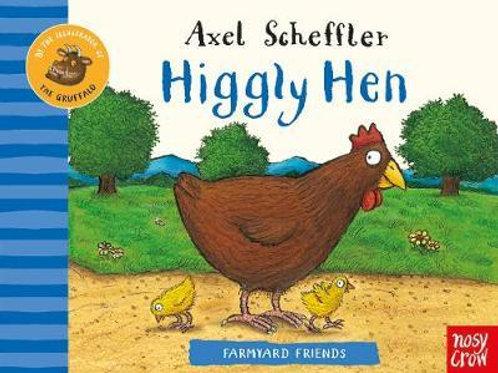 Farmyard Friends: Higgly Hen Axel Scheffler