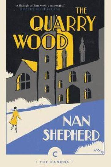Quarry Wood Nan Shepherd