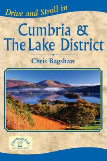 Drive & Stroll Cumbria & Lake District Chris Bagshaw