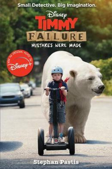 Timmy Failure Mistakes Were Made FILM TI Stephan Pastis