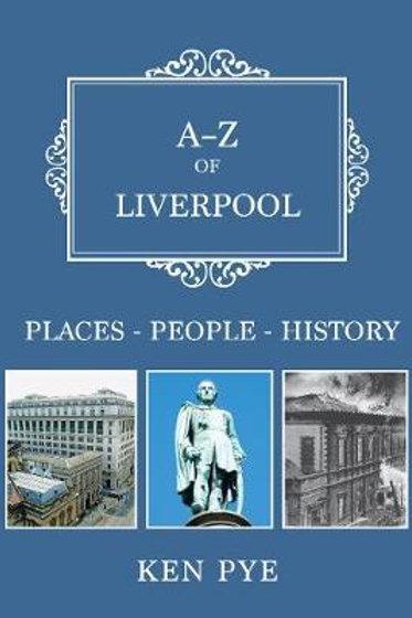 A-Z Of Liverpool Ken Pye