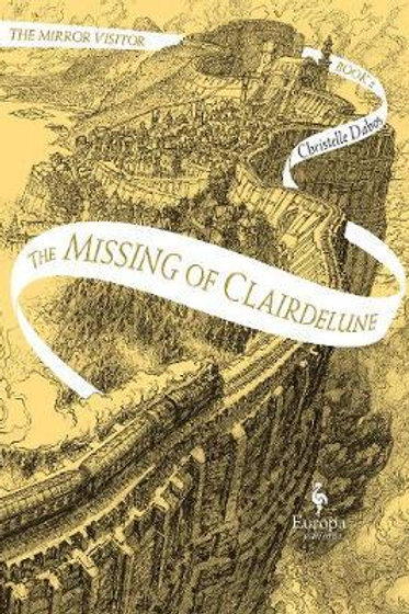 The Missing of Clairdelune Christelle Dabos