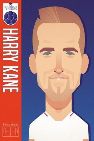 Harry Kane (Football Legends #2) Emily Hibbs