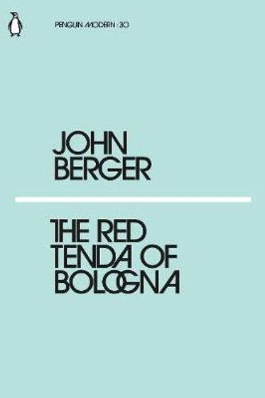 Red Tenda Of Bologna John Berger
